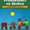 Předškoláci ve školce – Kateřina Lauberová, Martina Miozgová