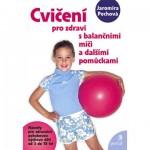 hry knihy casopisy 3 8 let  : cviceni pro zdravi s balancnimi mici 150x150 Cvičení pro zdraví s balančními míči a dalšími pomůckami