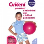 cviceni_pro_zdravi_s_balancnimi_mici
