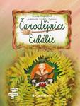 literatura 3 8 let  : carodejnice eulalie Čarodějnice Eulálie