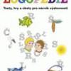 Logopedie: texty, hry a úkoly pro nácvik výslovnosti