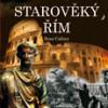 Starověký Řím – Temné dějiny