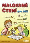 literatura 8 12 let  : malovane cteni pro deti Malované čtení pro děti