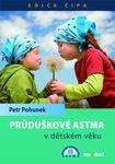knihy casopisy  : pruduskove astma v detskem veku Průduškové astma v dětském věku