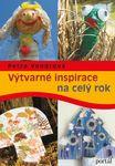 knihy casopisy  : vytvarne inspirace pro cely rok Výtvarné inspirace na celý rok