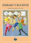 pisnicky knihy casopisy  : zazraky v kuchyni Zázraky v kuchyni   taneční hra pro děti