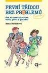 pedagogika knihy casopisy pomucky knihy casopisy 3 8 let  : prvni tridou bez problemu První třídou bez problémů
