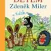 Dětem Zdeněk Miler a Krtek