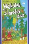 literatura knihy casopisy  : hejkalek ze stareho lesa Hejkálek ze starého lesa