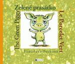 literatura 3 8 let  : zelene prasatko pechova Zelené prasátko