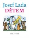 knihy casopisy  : josef lada detem Josef Lada, Dětem
