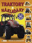 knihy casopisy  : traktory a nakladaky nalepky Traktory a náklaďáky – aktivity se samolepkami