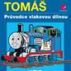 Mašinka Tomáš – Průvodce vlakovou dílnou