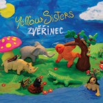 cd dvd pisnicky  : 1 yellow sisters zverinec1 150x150 Yellow Sisters   Zvěřinec