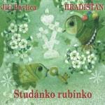 cd dvd pisnicky  : 2 studanko rubinko1 150x150 Hradišťan & Jiří Pavlica – Studánko, Rubínko