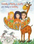 vesely_den_pohadky_rikanky_pisnicky_pro_kluky_a_holcicky