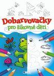 dobarvovacky_pro_sikovne_deti