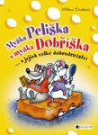 myska_peliska_a_myska_dobriska