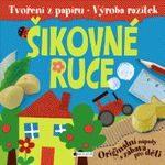 sikovne_ruce_tvoreni_z_papiru_vyroba_razitek