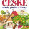 Nejmilejší české říkanky, písničky a hádanky