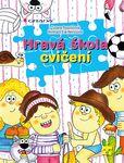 knihy casopisy  : hrava skola cviceni Hravá škola cvičení