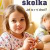 Montessori školka: Jak to v ní chodí?